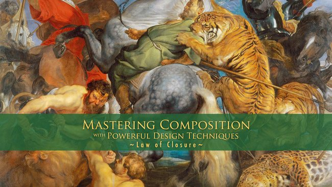 Mastering-Composition-Law-of-Closure-Rubens-blog