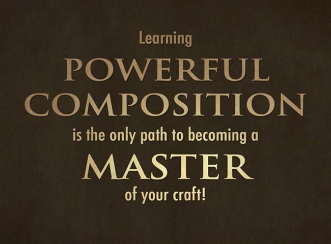learn-powerful-composition-to-master-your-craft