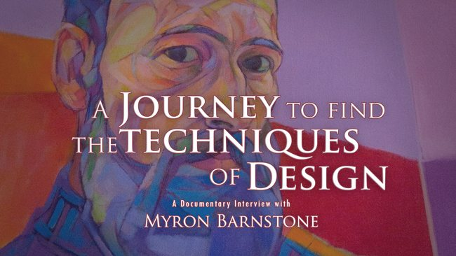 Myron Barnstone Journey to Find the Techniques of Design