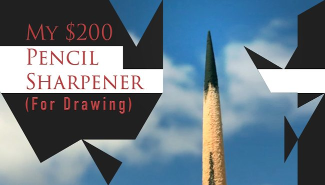 My-200-dollar-pencil-sharpener-for-drawing-blog-V2