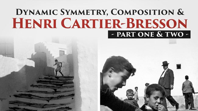 Dynamic-Symmetry-and-Mastering-Composition-with-Henri-Cartier-Bresson-video-series-intro