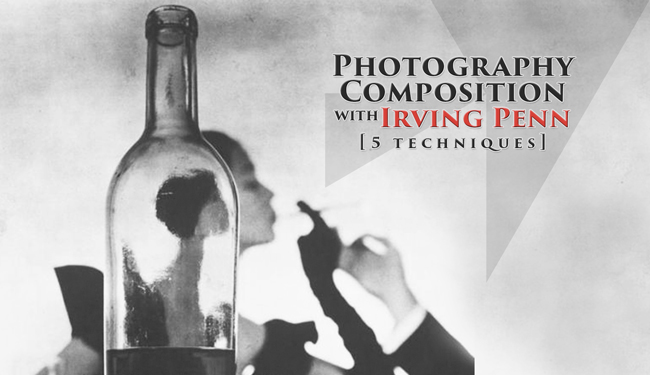 photography-composition-with-irving-penn-5-techniques-intro